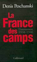 La France des camps : L'Internement, 1938-1946