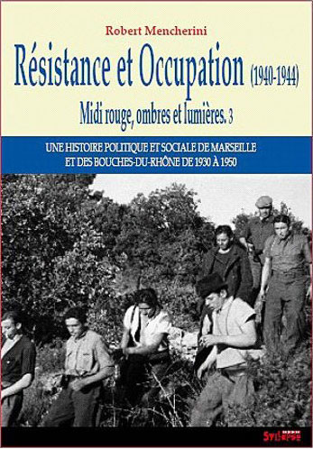 Résistance et Occupation (1940-1944)